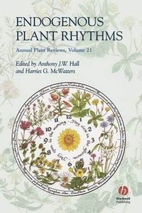 Annual Plant Reviews, Endogenous Plant Rhythms (e-bok)