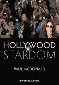 Hollywood Stardom (inbunden)