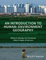 An Introduction to Human-Environment Geography (häftad)