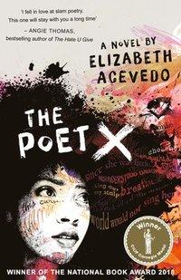The Poet X - WINNER OF THE CILIP CARNEGIE MEDAL 2019 (häftad)