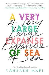A Very Large Expanse of Sea (häftad)