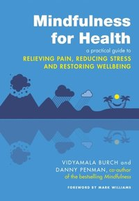Mindfulness for Health (e-bok)