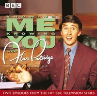 Knowing Me, Knowing You With Alan Partridge  TV Series (ljudbok)