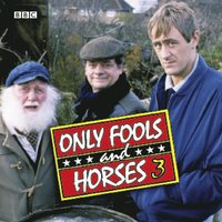 Only Fools And Horses 3 (ljudbok)