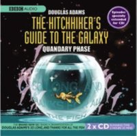 Hitchhiker's Guide To The Galaxy, The  Quandary Phase (ljudbok)