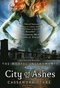 The Mortal Instruments 2: City of Ashes (häftad)