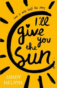 I'll Give You the Sun (häftad)