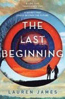 The Last Beginning (häftad)