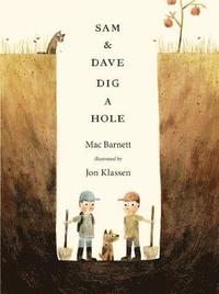 Sam and Dave Dig a Hole (häftad)