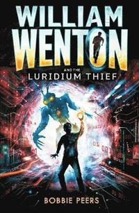 William Wenton and the Luridium Thief (häftad)
