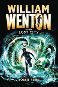 William Wenton and the Lost City (häftad)