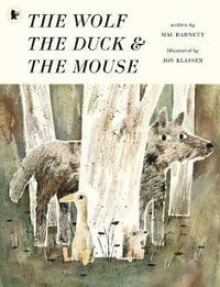The Wolf, the Duck and the Mouse (häftad)