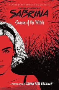 Season of the Witch (Chilling Adventures of Sabrina: Netflix tie-in novel) (häftad)