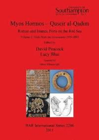 Myos Hormos - Quseir al-Qadim Roman and Islamic Ports on the Red Sea (häftad)