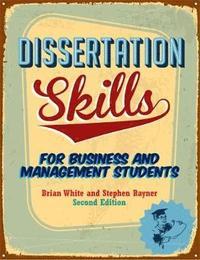 Dissertation skills brian white