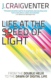 Life at the Speed of Light (e-bok)