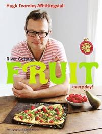 River Cottage Fruit Every Day! (inbunden)