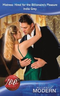 Mistress: Hired for the Billionaire's Pleasure (Mills & Boon Modern) (e-bok)