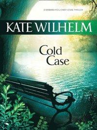 Cold Case (Mills & Boon M&B) (A Barbara Holloway Novel, Book 5) av Kate  Wilhelm (E-bok)