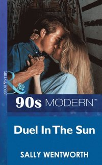Duel In The Sun (Mills & Boon Vintage 90s Modern) av Sally Wentworth (E-bok)