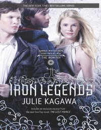 Iron Legends: Winter's Passage (The Iron Fey) / Summer's Crossing / Iron's Prophecy (The Iron Fey) (The Iron Fey) (e-bok)