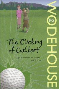 Clicking of Cuthbert (e-bok)