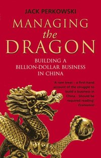 Managing the Dragon (e-bok)