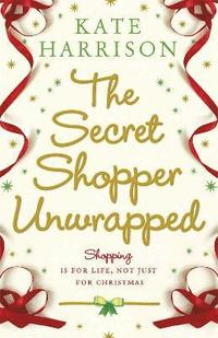 The Secret Shopper Unwrapped (häftad)