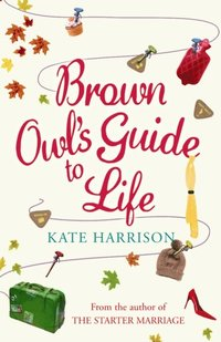 Brown Owl's Guide To Life (e-bok)