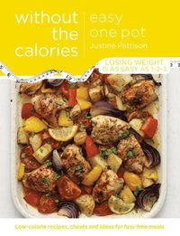 Easy One Pot Without the Calories (e-bok)