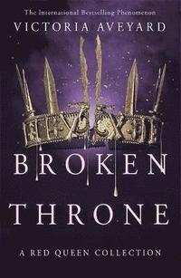 Broken Throne av Victoria Aveyard (Bok)