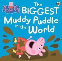 Peppa Pig: The BIGGEST Muddy Puddle in the World Picture Book (häftad)