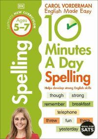 10 Minutes A Day Spelling Ages 5-7 Key Stage 1 (häftad)