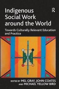 Indigenous Social Work around the World (häftad)