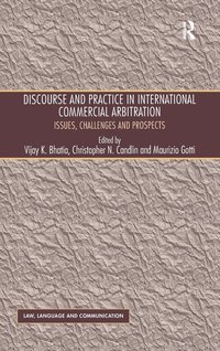 Discourse and Practice in International Commercial Arbitration (inbunden)