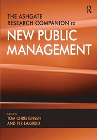 The Ashgate Research Companion to New Public Management (häftad)