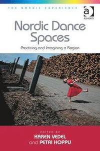 Nordic Dance Spaces (inbunden)