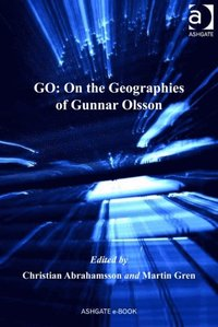 GO: On the Geographies of Gunnar Olsson (e-bok)