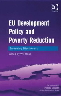 EU Development Policy and Poverty Reduction (e-bok)