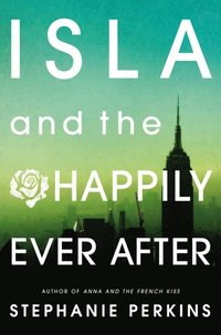 Isla and the Happily Ever After (e-bok)