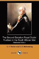 The Second Battalion Royal Dublin Fusiliers in the South African War (Illustrated Edition) (Dodo Press) (häftad)