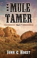 The Mule Tamer III, Martas Quest