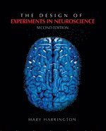 The Design of Experiments  in Neuroscience (häftad)