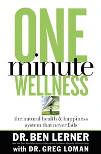 One Minute Wellness (e-bok)