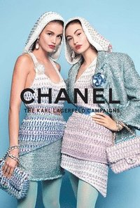Chanel: The Karl Lagerfeld Campaigns (häftad)