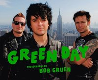 Green Day:Photographs by Bob Gruen (inbunden)