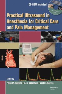 Practical Ultrasound in Anesthesia for Critical Care and Pain Management (e-bok)