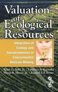 valuation of ecological resources bruins r andall j f kapustka lawrence a munns jr wayne r stahl jr ralph g