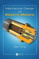 Mechanical Design of Electric Motors (inbunden)