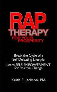 R.A.P. Therapy For Your Prosperity (häftad)